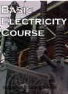 Basic Electricity Course:  An Electrical Primer