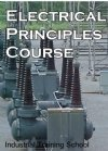 Electrician Course: Electrical Principles and Practices