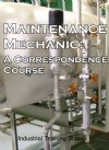Maintenance Mechanic:  Industrial Mechanic Course